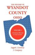 The History of Wyandot County, Ohio, Volume 1