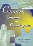 Couples, Trauma & Catastrophes