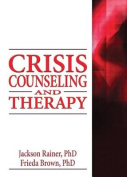 Crisis Counseling and Therapy