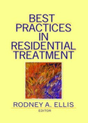 Best Practices in Residential Treatment