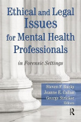 Ethical and Legal Issues for Mental Health Professionals