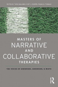 Masters of Narrative and Collaborative Therapies