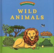 Wild Animals (Little Discoveries) [Board book]