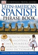 Latin-American Spanish Phrase Book