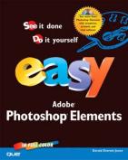 Easy Adobe Photoshop Elements [With CDROM]