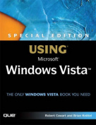 Special Edition Using Microsoft Windows Vista [With CDROM]