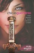 Chicas Guerreras [Spanish]