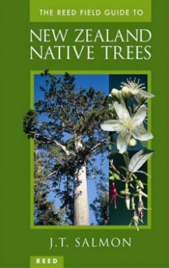 The Reed Field Guide to New Zealand Native Trees