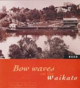 Bow Waves on the Waikato