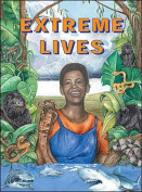 Extreme Lives