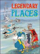 Legendary Places
