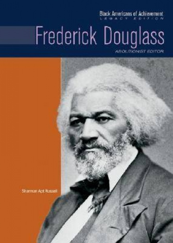 Frederick Douglass (Black Americans of Achievement - Legacy Edition S.).
