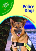 Police Dogs (Dog Tales
