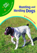 Hunting and Herding Dogs (Dog Tales