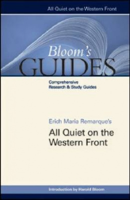 """All Quiet on the Western Front"" (Bloom's Guides)"