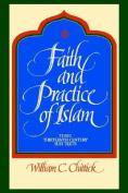 The Faith and Practice of Islam