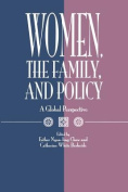 Women, the Family and Policy