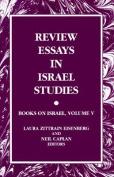 Review Essays in Israel Studies