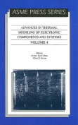 Advances in Thermal Modelling of Electronic Components and Systems