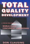 Total Quality Development