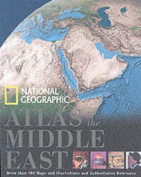 """National Geographic"" Atlas of the Middle East"