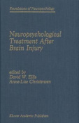 Neuropsychological Treatment After Brain Injury