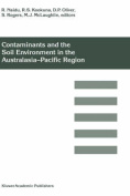 Contaminants and the Soil Environment in the Australasia-Pacific Region