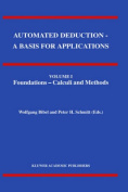 Automated Deduction: A Basis for Applications