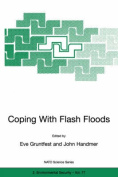 Coping with Flash Floods (NATO Science Partnership Sub-Series