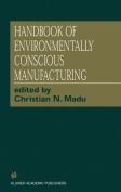 Handbook of Environmentally Conscious Manufacturing