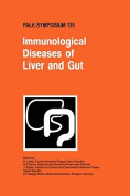 Immunological Diseases of Liver and Gut