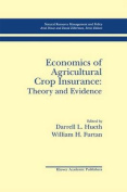 Economics of Agricultural Crop Insurance