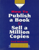 How to Publish a Book and Sell a Million Copies
