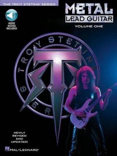 Metal Lead Guitar Method: Volume 1 by Troy Stetina.