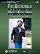 Paul Butterfield - Blues Harmonica Master Class