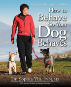 How to Behave So Your Dog Behaves