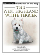 The West Highland White Terrier [With Training DVD]