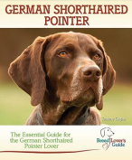 German Shorthaired Pointer (Breed Lover's Guide)