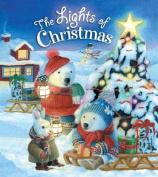 The Lights of Christmas [Board book]