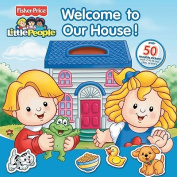 Welcome to Our House! [With Sticker(s)]