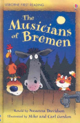 The Musicians of Bremen (Usborne First Reading