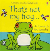 That's Not My Frog...