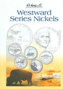 Westward Series Nickels 2004-2006