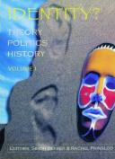 Identity? Theory, Politics, History
