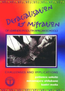 Deracialisation and Migration of Learners in South African Schools