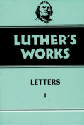 Luther's Works Letters I