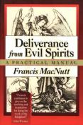 Deliverance from Evil Spirits