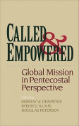 Called & Empowered  : Global Mission in Pentecostal Perspective