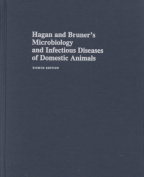 Hagan and Bruner's Microbiology and Infectious Diseases of Domestic Animals