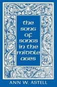 """The """"Song of Songs"""" in the Middle Ages"""